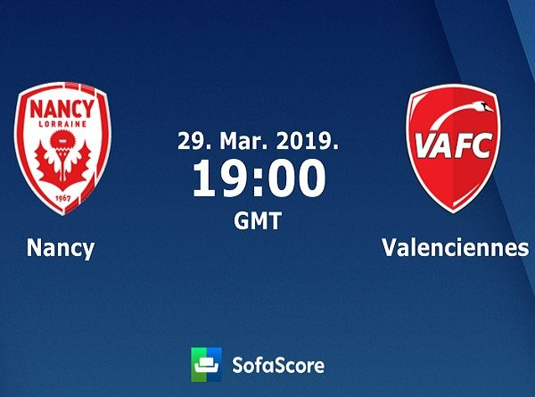 Soi kèo Nancy vs Valenciennes, 2h00 ngày 30/3