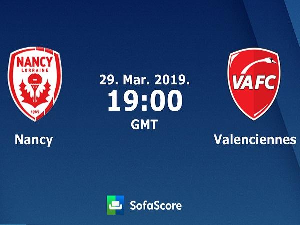 Soi kèo Nancy vs Valenciennes, 2h00 ngày 30/3