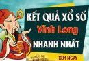 Dự đoán kết quả XS Vĩnh Long Vip ngày 13/12/2019