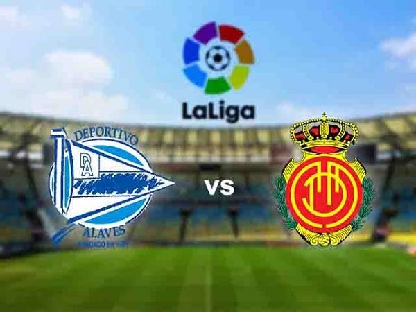 Nhận định Mallorca vs Alaves 19h00, 15/2 (VĐQG Tây Ban Nha)