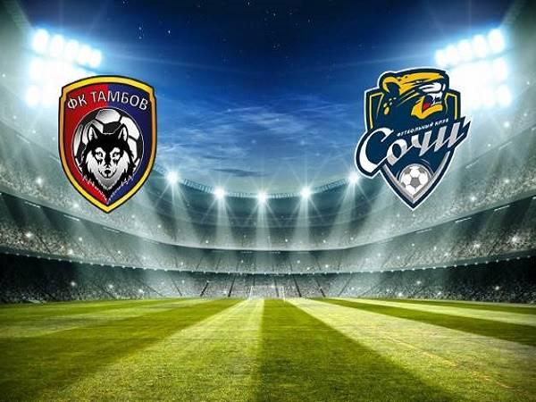 Soi kèo Tambov vs Sochi 22h30 ngày 25/08 - VĐQG Nga