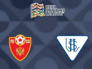 Soi kèo Montenegro vs Luxembourg 01h45, 14/10 - UEFA Nations League