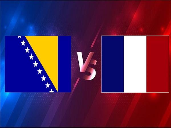 Soi kèo Bosnia vs Pháp – 01h45 01/04, VL World Cup 2022