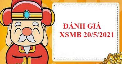 Đánh giá dự đoán SXMB 20/5/2021 hôm nay