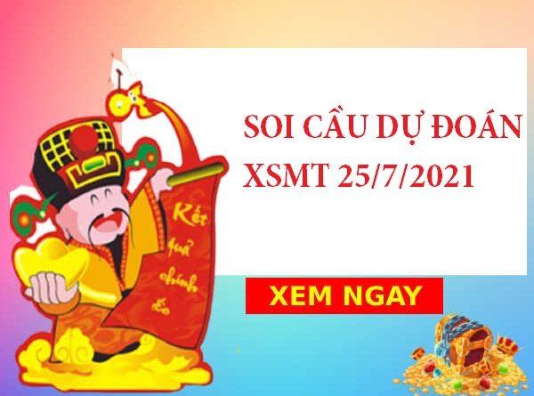 Soi cầu dự đoán XSMT 25/7/2021