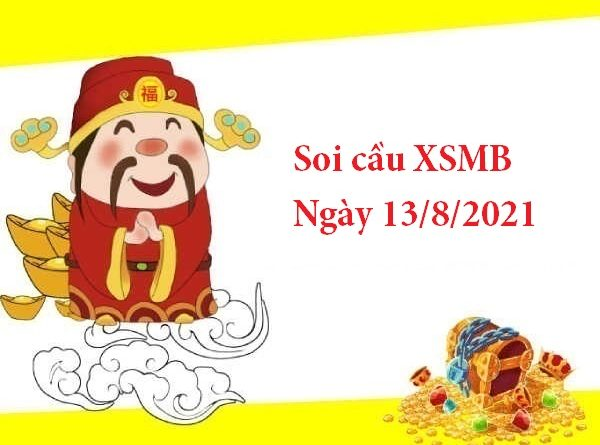 Soi cầu XSMB 13/8/2021