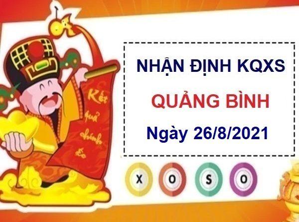 Nhận định KQXSQB ngày 26/8/2021
