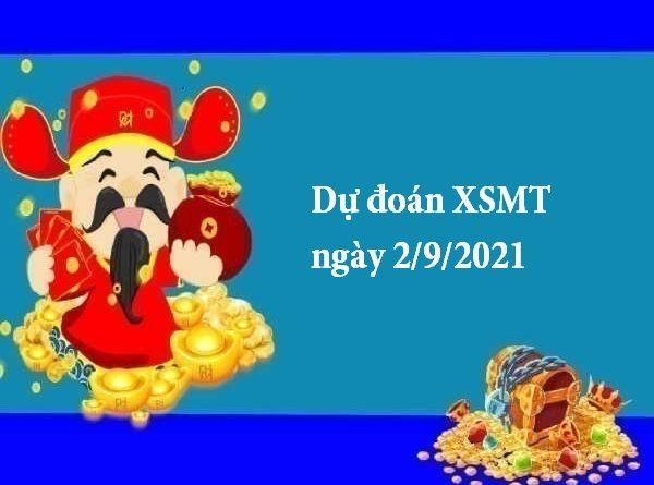 Dự đoán XSMT ngày 2/9/2021