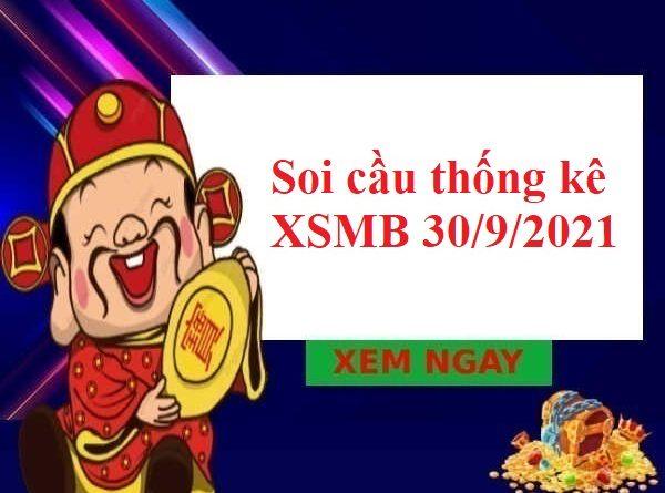 Soi cầu thống kê KQXSMB 30/9/2021