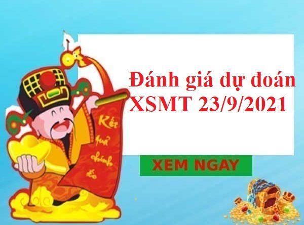 Đánh giá dự đoán XSMT 23/9/2021